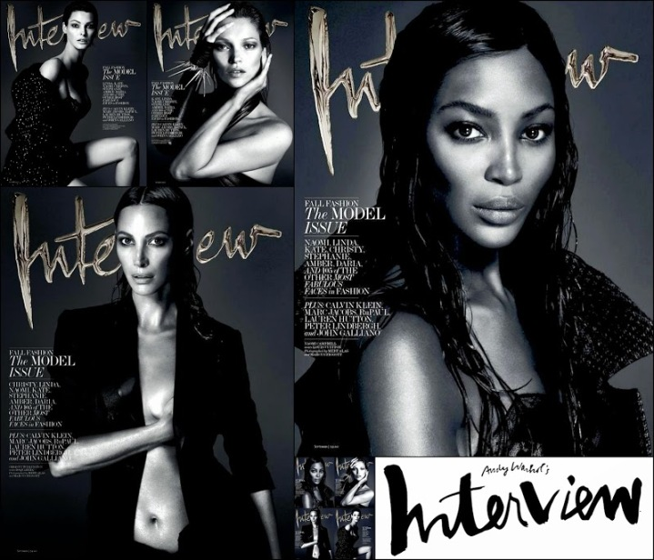 September 2013 The model issue Interview Magazine Covers Supermodel Kate, Naomi,